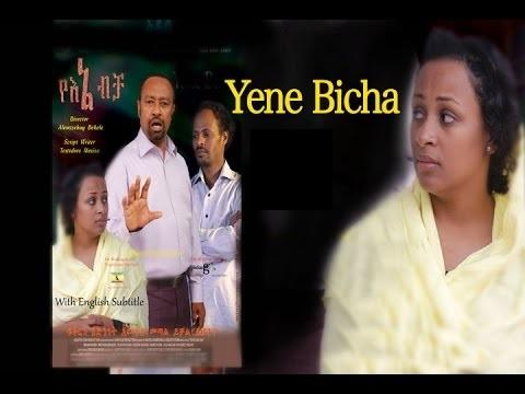 Yene Bicha (Ethiopian Movie)
