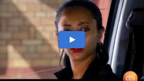 Dana - Season 4 Episode 15 (Ethiopian Drama)