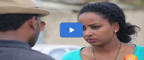 Welafen - Episode 23 (Ethiopian Drama)