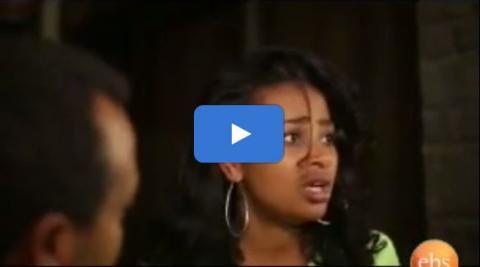Welafen - Episode 22 (Ethiopian Drama)
